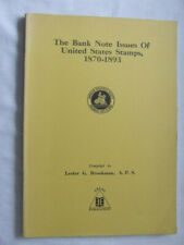The Bank Note Issues Of Us Stamps 1870-93 by Lg Brookman 1981