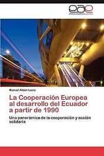 La Cooperación Europea al desarrollo del Ecuador a partir de 1990: Una panorámic