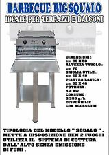 B&P barbecue BIG SQUALO con Stop gas BeP Made in Italy,Cottura dall'alto NO FUMI