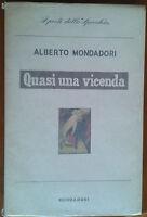 """Alberto Mondadori """"Quasi una vicenda"""" Mondadori, 1957 - prima edizione"""