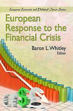 European Response to the Financial Crisis (European Political, Economic and Sec
