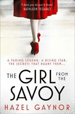 The Girl From The Savoy, Gaynor, Hazel, Very Good condition, Book