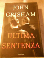 LIBRO - Ultima sentenza Grisham John - MONDADORI
