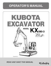 Kubota Excavateur KX080-3 Tier 4 opérateur Manuel réimprimé Peigne Bound