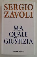 MA QUALE GIUSTIZIA - Sergio Zavoli - Edizioni Piemme, 1997