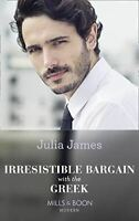 Irresistible Bargain With The Greek, James, Julia, Like New, Paperback