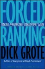 NEW - Forced Ranking: Making Performance Management Work by Dick Grote