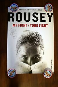 Ronda Rousey Autographed My Fight/Your Fight Limited Edition Poster (FINAL)