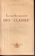 "BERTRAND-SERRET René - LE MYTHE MARXISTE DES ""CLASSES"""