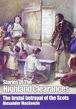 Stories of the Highland Clearances di Alexander Mackenzie libro tascabile 978