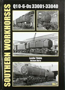 SOUTHERN WORKHORSES No.2 Q1 0-6-0s RRP £22.95 POST FREE SAVE SAVE