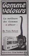 PUBLICITÉ 1918 GOMME VELOURS LA MEILLEUR DES GOMMES A EFFACER - CHAT