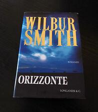 Orizzonte - Wilbur Smith - Prima Edizione Longanesi La Gaja Scienza -