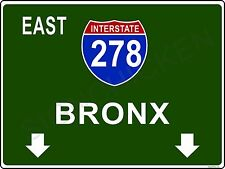 Mini Interstate Road Sign - New York - I278 BRONX - ALUMINUM SIGN, new york,