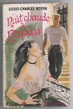 Nuits chaudes à Naples.Louis-Charles ROYER.Editions de Paris 1953 R005