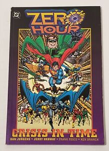 ZERO HOUR CRISIS IN TIME TPB FIRST PRINTING DC COMICS