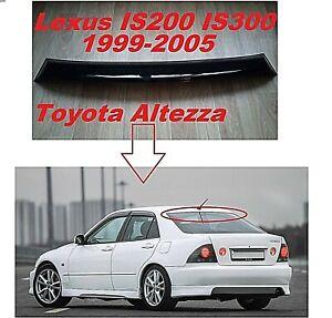 Lexus IS200 IS300 Roof Spoiler Tail Window Wing Deflector Visor 98-2005 Altezza