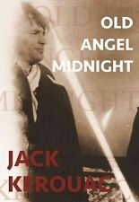 Old Angel Midnight by Jack Kerouac (Paperback, 2016)