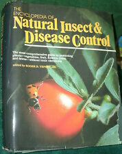 THE ENCYCLOPEDIA OF NATURAL INSECT & DISEASE CONTROL ed by ROGER YEPSEN,JR 1984