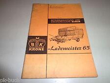 Betriebsanleitung mit Ersatzteilliste Nr 110 BMK Krone Ladewagen Lademeister 65
