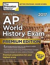 College Test Preparation: Cracking the AP World History Exam 2017, Premium...