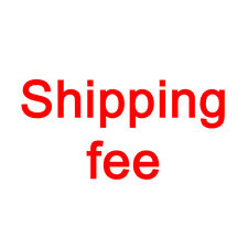 Extra Shipping Fee / Extra Payment Fee ( Please contact seller before order )