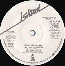 Robert Palmer ORIG UK Promo 45 Discipline of love VG+ '85 Island Soul Dance Rock
