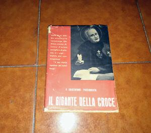 IL GIGANTE DELLA CROCE SAN PAOLO DELLA CROCE PASSIONISTA VITA ED. PAOLINE 1951