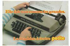 Publicité de Presse Machine à écrire PETITE super internationale 1981 french ad
