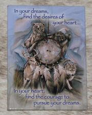 "LEANIN TREE ""Dreamcatcher"" Courage to Pursue Dreams #31130 Magnet~Jody Bergsma~"