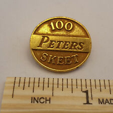 VINTAGE 100 PETERS SKEET OVAL PIN - NEW - FREE SHIPPING