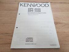Originale Kenwood Bedienungsanleitung  für DPF-1030/2030   12 Monate Garantie*