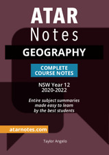 Atar Notes Geography Complete Course Notes NSW Year 12 2020-2022 Taylor Angelo