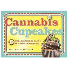 Cannabis Cupcakes: 35 Mini Marijuana Cakes to Bake and Decorate by Ann, Carol,