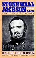 Stonewall Jackson and the American Civil War by G. F. R. Henderson (1988,...