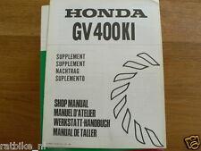 HONDA GV400KI  SHOP MANUAL SUPPLEMENT LAWNMOWERS 4-STROKE GAS POWERED