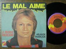 CLAUDE FRANCOIS 45 TOURS FRANCE LE MAL AIME