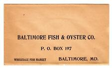 BALTIMORE FISH & OYSTER COMPANY COVER/ENVELOPE*WHOLESALE FISH MARKET