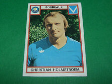 HOLMSTROEM BORDEAUX GIRONDINS LESCURE RECUPERATION PANINI FOOTBALL 76 1975-1976