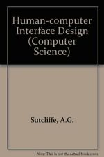 Human-Computer Interface Design (Computer Science),Alistair G. Sutcliffe