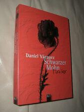 Daniel Vázquez: Schwarzer Mohn