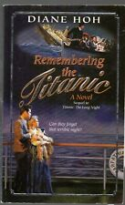 Remembering the Titanic by Diane Hoh Mass Market Paperback