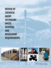 Review of Chemical Agent Secondary Waste Disposal and Regulatory Requirements, C