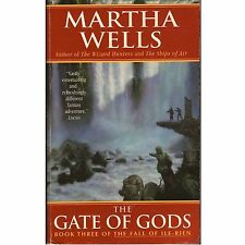 GATE OF GODS #3 Catherine Wells 2005 1st PB Fall Ile-Rien W2