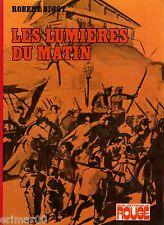 Les lumières du matin / Robert BIGOT // Bibliothèque Rouge // 1ère Edition