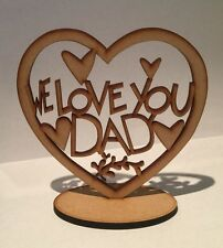 Wooden We Love You Dad Fathers Day Gift Present 3 Mm Thick Mdf Heart Laser Cut
