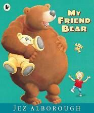 Mon ami ours par jez Alborough, livre, neuf (paperback, 2016)