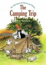 The Camping Trip : The Adventures of Pettson and Findus by Sven Nordqvist (2017)