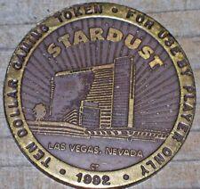 $10 1992 VINTAGE SLOT TOKEN FROM THE STARDUST CASINO LAS VEGAS
