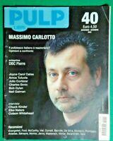 R@R@ RIVISTA PULP LIBRI,MASSIMO CARLOTTO-ANNO 2002 N.40- RIF.1763